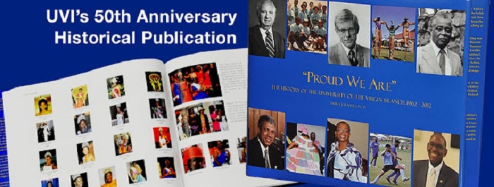 "UVI Captures its History in ""Proud We Are"""