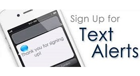 sign-up to receive text alerts
