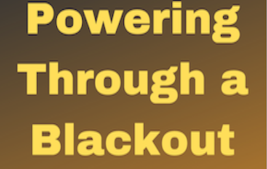 Powering Through a Black Out Flyer