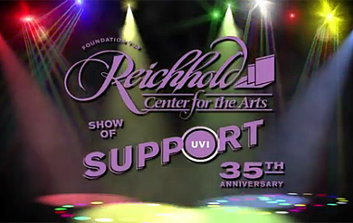 "Foundation for the Reichhold Center for the Arts  ""Show of Support Telethon"""